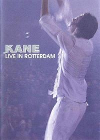 Cover Kane - Live In Rotterdam [DVD]